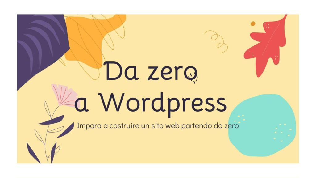 Da-Zero-a-Wordpress